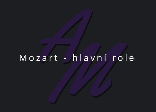 Mozart - hlavni role je reference Tony Masek herec
