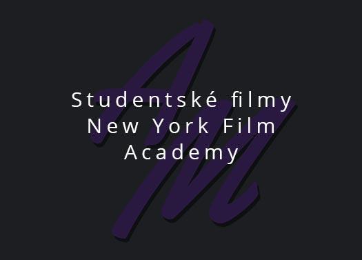 New York Film Academy - studentske filmy herce Tony Maska